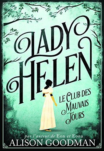 Lady Helen, 1: Le Club des Mauvais Jours