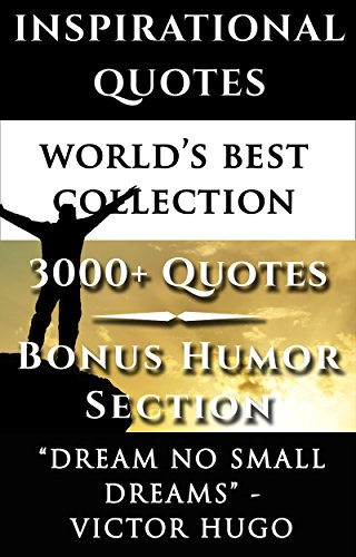 Inspirational Quotes World S Best Ultimate Collection 3000