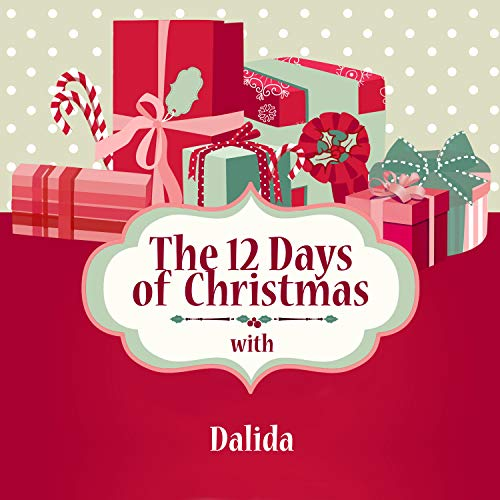 The 12 Days of Christmas with Dalida