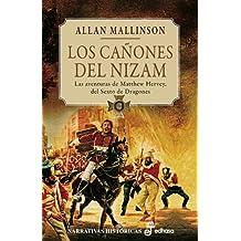 Los cañones de Nizam (II) (Narrativas Históricas)