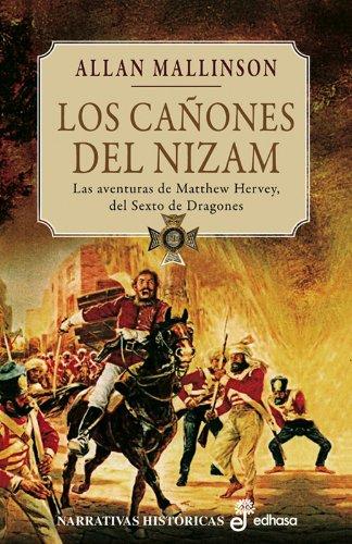Los cañones de Nizam (II) (Narrativas Históricas) por Allan Mallinson