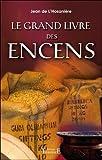 Telecharger Livres Le grand livre des encens (PDF,EPUB,MOBI) gratuits en Francaise