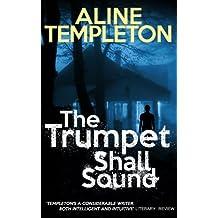 The Trumpet Shall Sound (English Edition)