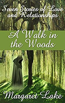 A Walk In The Woods by [Lake, Margaret]