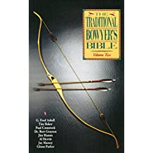 Traditional Bowyer's Bible, Volume 2 (English Edition)