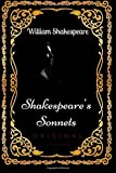 Shakespeare's Sonnets: By William Shakespeare - Illustrated