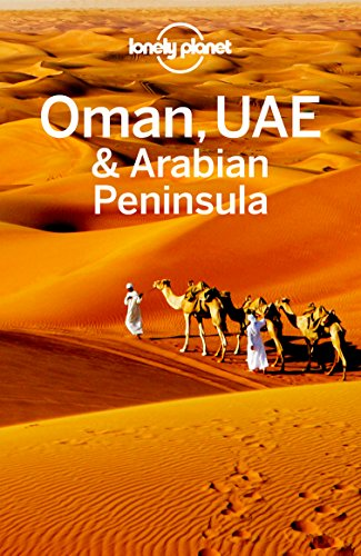 Lonely Planet Oman, UAE & Arabian Peninsula (Travel Guide) (English Edition)