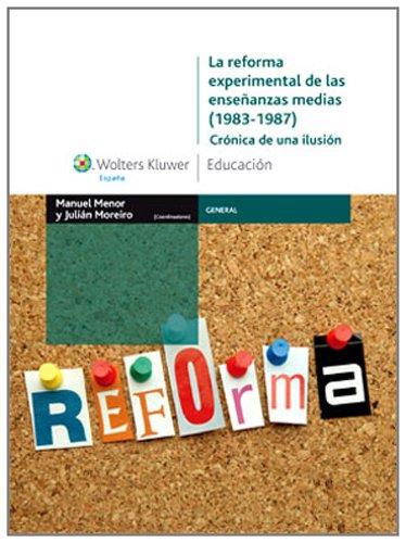 la-reforma-experimental-de-las-ensenanzas-medias-1983-1987-cronica-de-una-ilusion-general