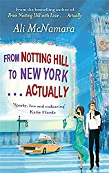 From Notting Hill to New York . . . Actually (The Notting Hill Series) by Ali McNamara (2012-11-22)