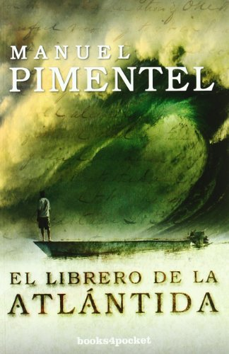 El librero de la Atlántida (Narrativa (books 4 Pocket))