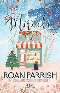 Le miracle de Corbin Wale par Roan Parrish