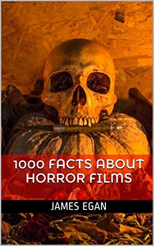 1000 Facts about Horror Films (Facts about Horror Movies) (English - Film Trivia