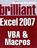Brilliant Microsoft Excel 2007 VBA and Macros (Brilliant Excel Solutions)