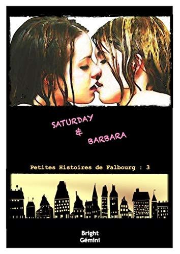 Saturday & Barbara: Petites Histoires de Falbourg 3 par Bright Gémini