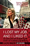 I LOST MY JOB AND I LIKED IT: 30-Day Law-Of-Attraction Diary of a Dream Job Seeker (Juicy Living Series Book 1)