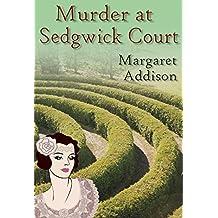 Murder at Sedgwick Court (Rose Simpson Mysteries Book 3)
