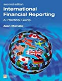 International Financial Reporting by Melville, Alan (2009) Paperback