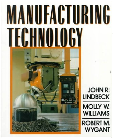 manufacturing-technology-by-john-r-lindbeck-1995-02-09
