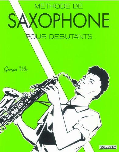 Partition: Methode de saxophone pour debutants par Georges Vilio