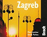 Zagreb (The Bradt City Guide) (Bradt Travel Guides (City Guides))