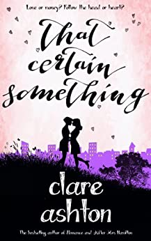 That Certain Something by [Ashton, Clare]