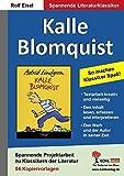 Kalle Blomquist: So machen Klassiker Spaß!