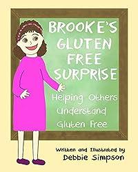 Brooke's Gluten Free Surprise: Helping Others Understand Gluten Free