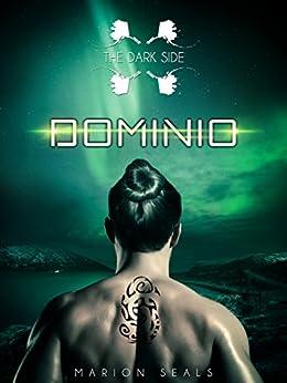 Dominio (The Dark Side Vol. 1) di [Seals, Marion]
