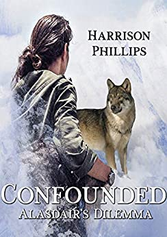 Confounded: Alasdair's Dilemma (English Edition)