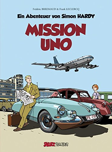 Simon Hardy: Band 1: Die UNO-Mission