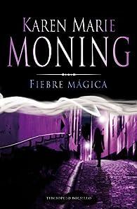 Fiebre mágica ) par  Karen Marie Moning