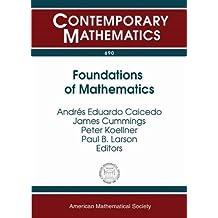 Foundations of Mathematics: Logic at Harvard Essays in Honor of W. Hugh Woodin's 60th Birthday March 27-29, 2015 Harvard University, Cambridge, MA (Contemporary Mathematics)