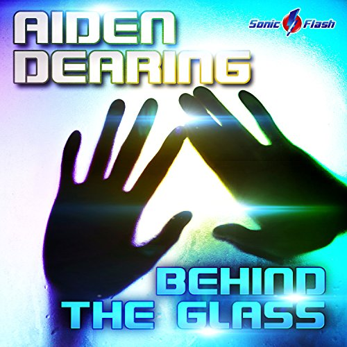 Aiden Dearing-Behind The Glass