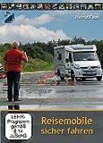 Reisemobile sicher fahren: Lehrvideo Wohnmobile sicher bewegen