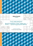 The Dreamday Pattern Journal: Renaissance – Florence: Colouring-in notebook for writing, musing, drawing and doodling