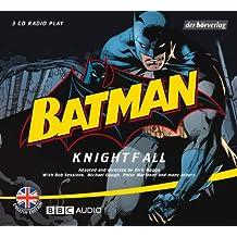 Batman: Knightfall: Radio play /Advanced Level