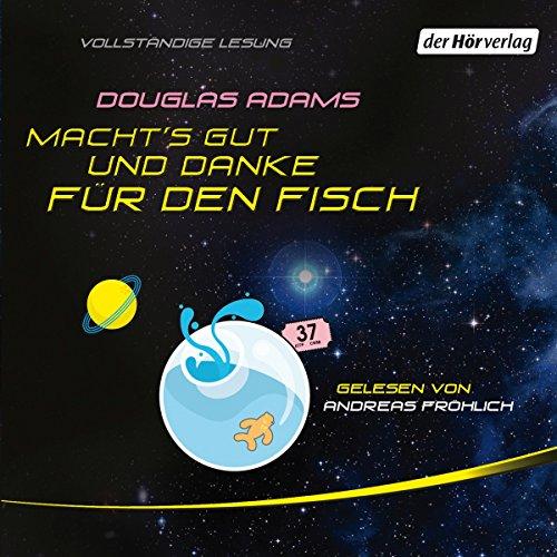 Buchseite und Rezensionen zu 'Macht's gut, und danke für den Fisch' von Douglas Adams