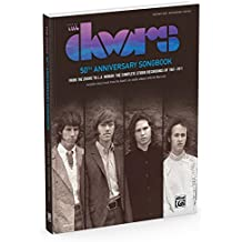 The Doors 50th Anniversary Songbook: 62 Songs: from the Doors to L.a. Woman - Guitar Songbook Edition