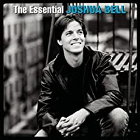 The Essential Joshua Bell [2