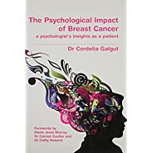 The Psychological Impact of Breast Cancer: A Psychologist's Insight as a Patient