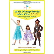 Fodor's Walt Disney World with Kids 2015: with Universal Orlando, SeaWorld & Aquatica (Travel Guide) by Kim Wright Wiley (2014-09-09)