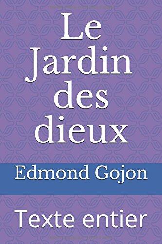 Le Jardin des dieux: Texte entier