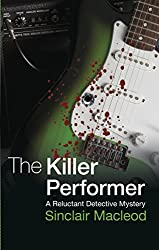 The Killer Performer (The Reluctant Detective Mysteries Book 3) (English Edition)