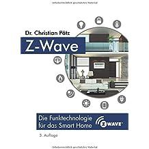 Z-Wave: Die Funktechnologie für das Smart Home
