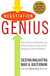 Negotiation Genius: How to Overcome Obstacles and Achieve Brilliant Results at the Bargaining Tableand Beyond