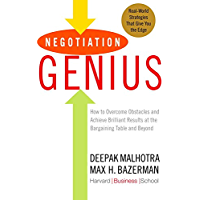 Negotiation Genius: How to Overcome Obstacles and Achieve Brilliant Results at the Bargaining Table and Beyond (English…