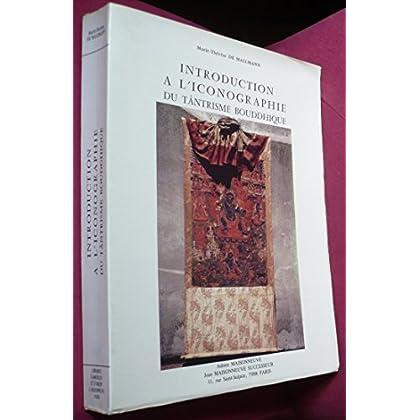 Introduction à l'iconographie du Tântrisme Bouddhique