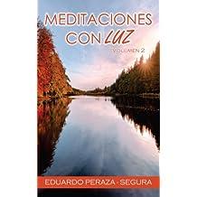 Meditaciones con Luz: Volumen 2: Volume 2 (Reflexiones diarias)