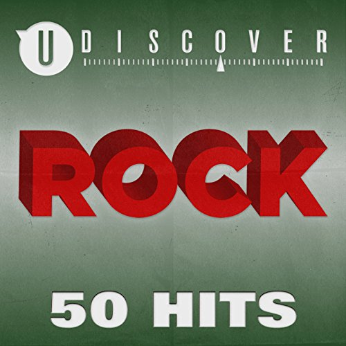 Rock - 50 Hits by uDiscover [E...