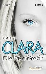 Clara: Die Rückkehr - Band 2